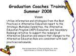 graduation coaches training summer 20084