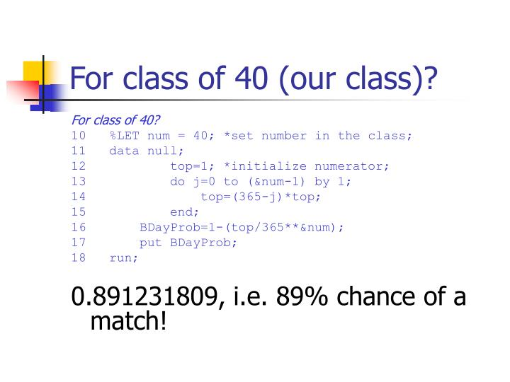 For class of 40 (our class)?