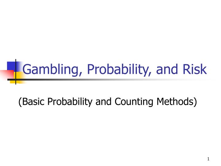 Gambling probability and risk
