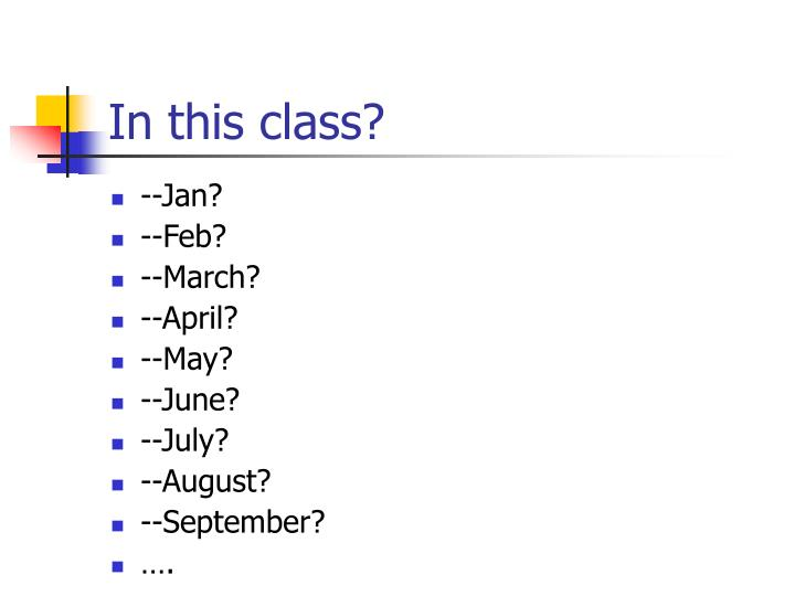 In this class?