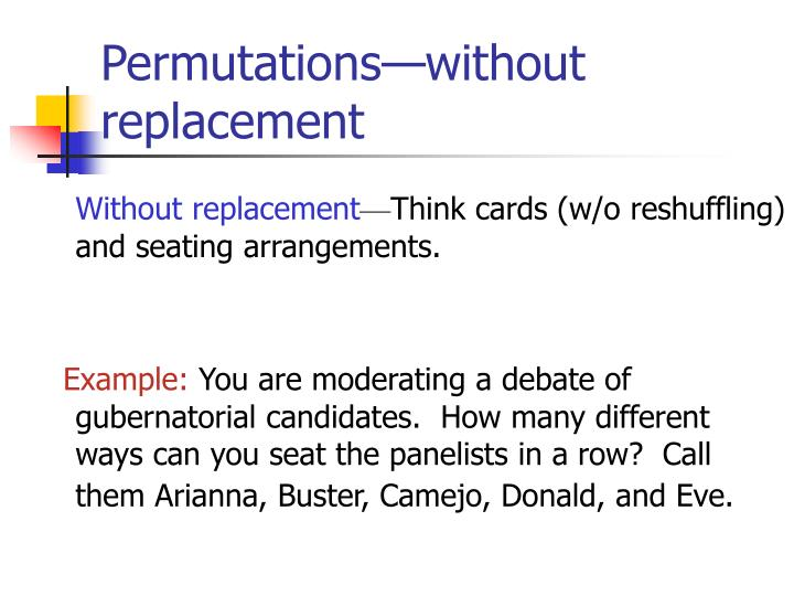 Permutations—without replacement