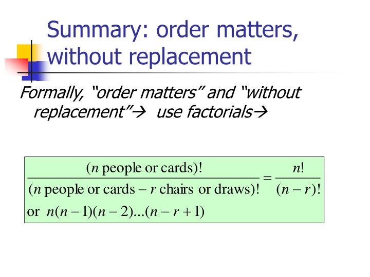 Summary: order matters, without replacement