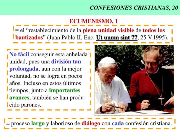 CONFESIONES CRISTIANAS, 20