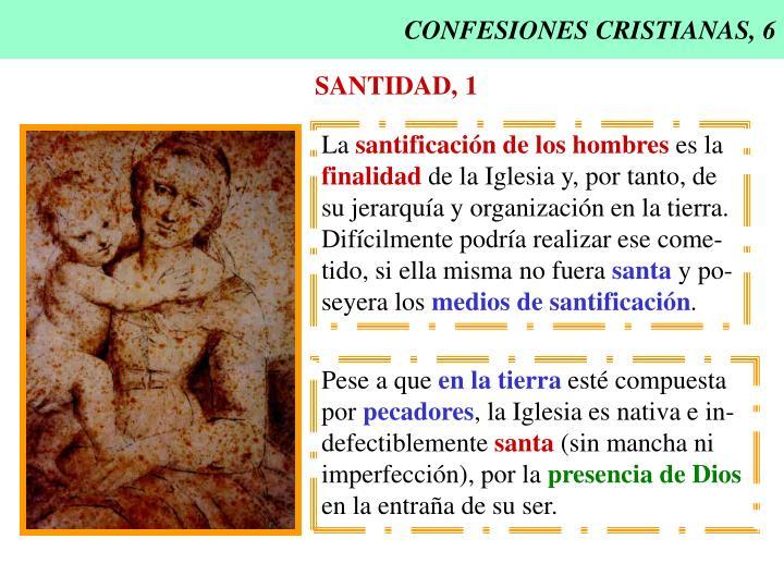 CONFESIONES CRISTIANAS, 6