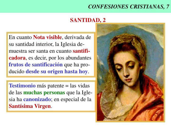 CONFESIONES CRISTIANAS, 7