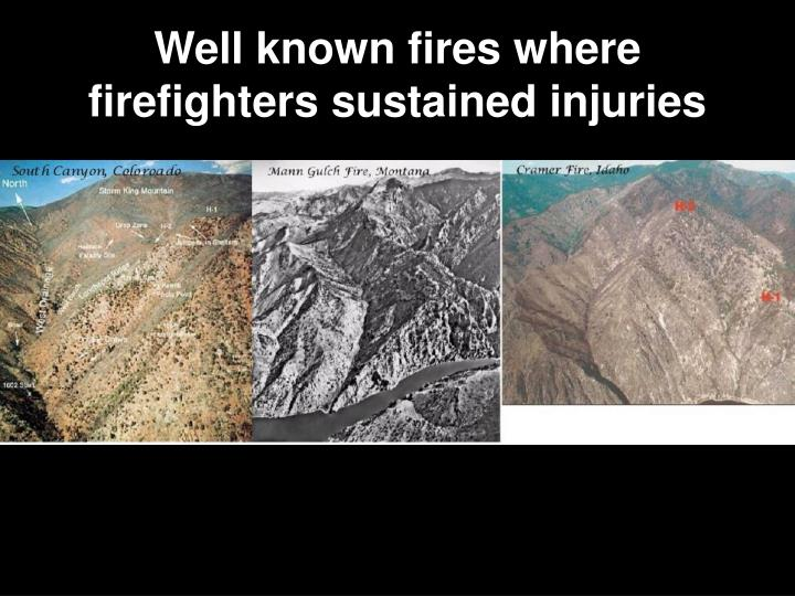 Well known fires where firefighters sustained injuries