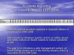 accidents reporting in icelandic waters 1997 2008
