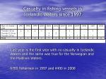 casualty in fishing vessels in icelandic waters since 1997
