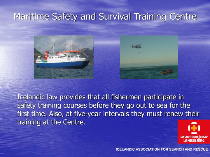 Maritime Safety and Survival Training Centre