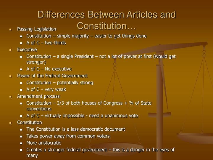 Differences Between Articles and Constitution…