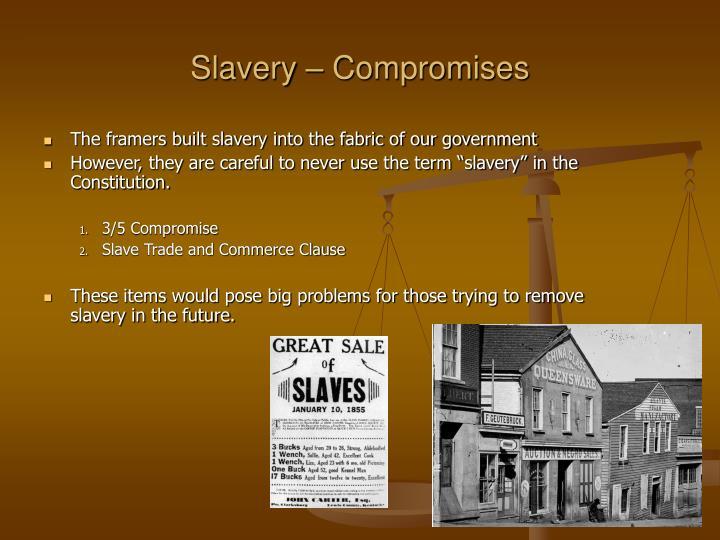 Slavery – Compromises