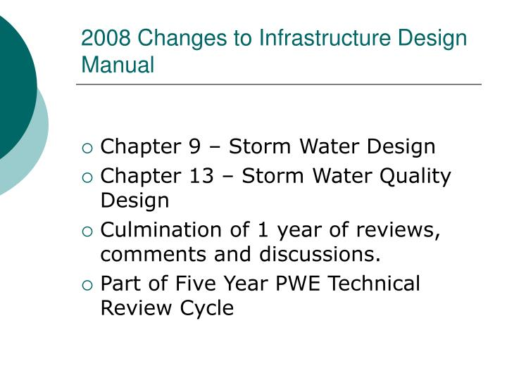 2008 Changes to Infrastructure Design Manual