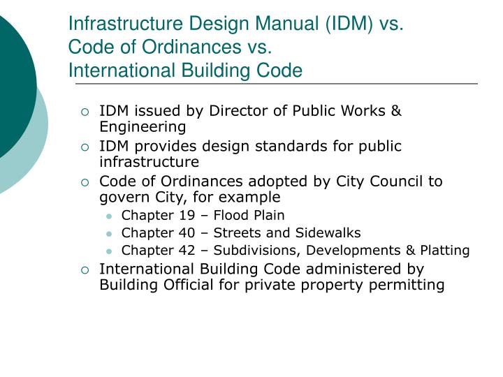 Infrastructure Design Manual (IDM) vs.