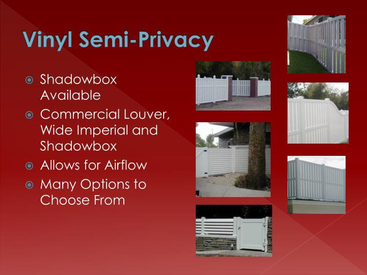 Vinyl Semi-Privacy
