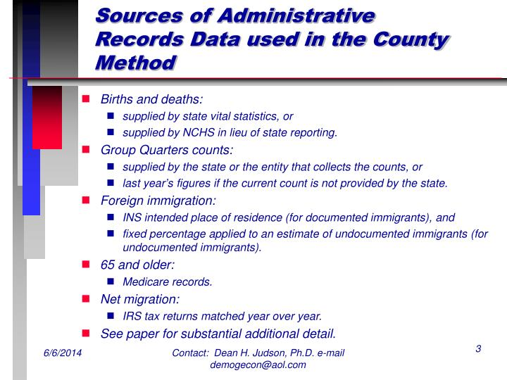 Sources of administrative records data used in the county method