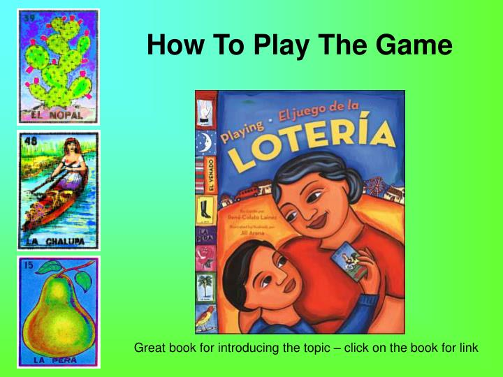 How To Play The Game