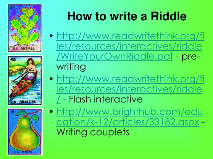 How to write a Riddle