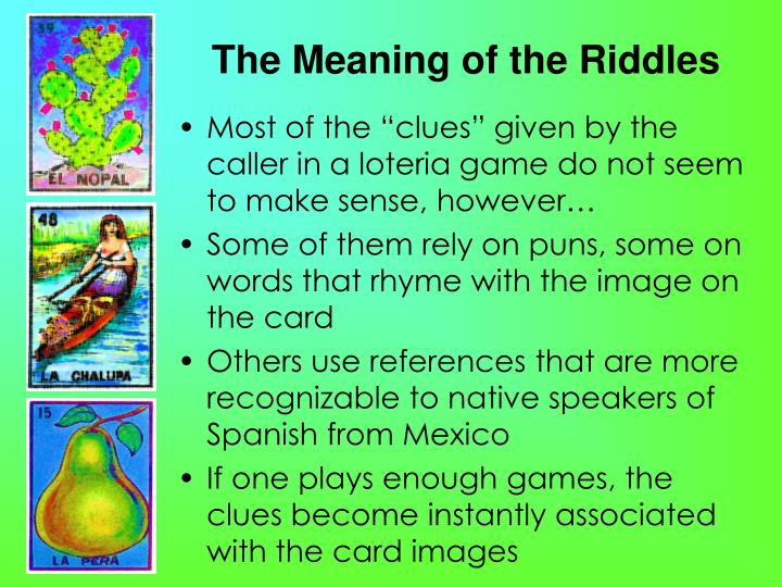 The Meaning of the Riddles