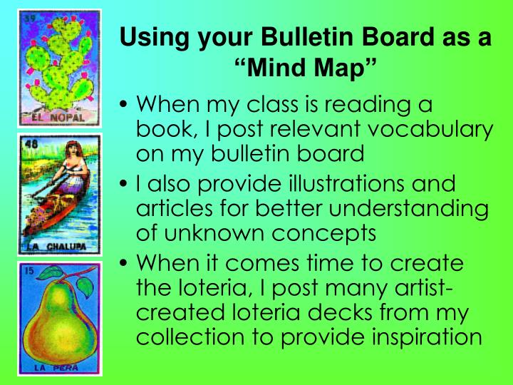 "Using your Bulletin Board as a ""Mind Map"""