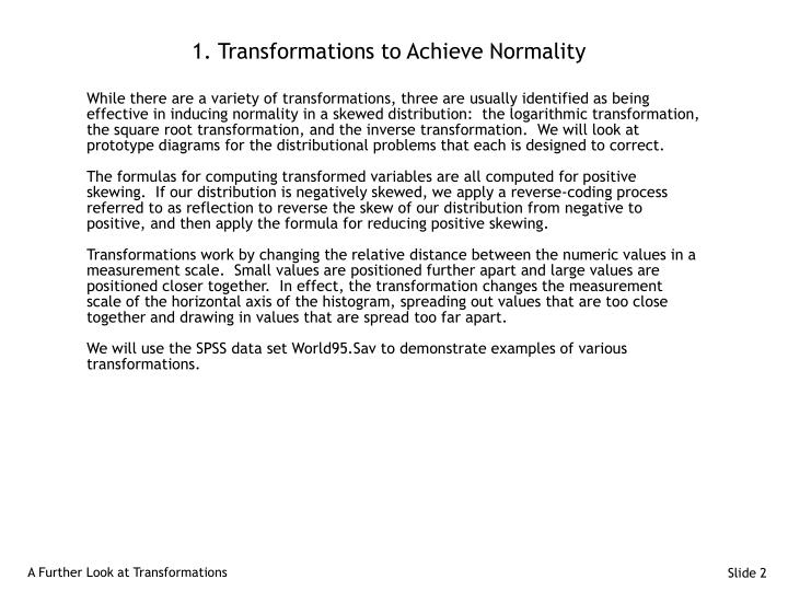 1. Transformations to Achieve Normality