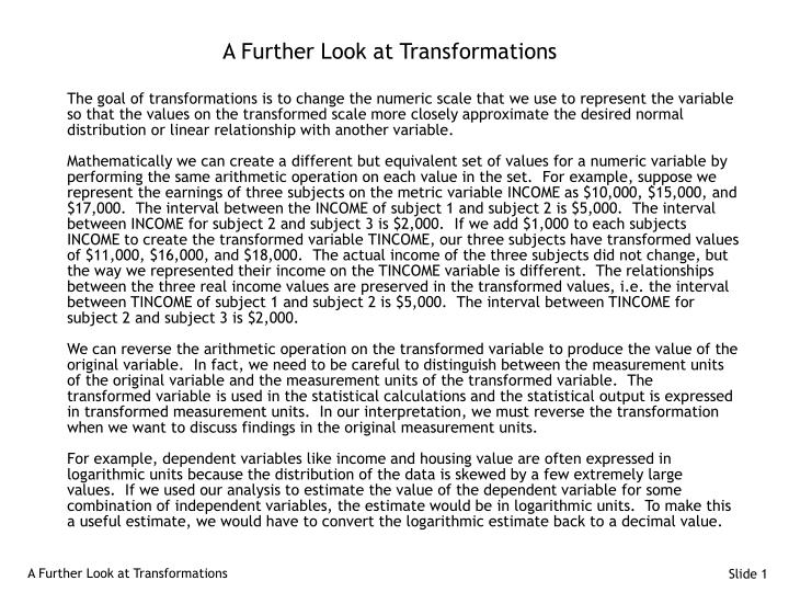 A Further Look at Transformations