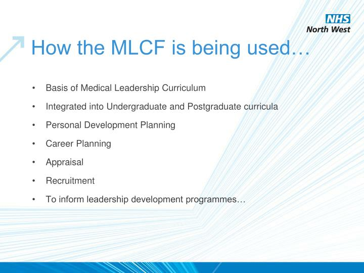 How the MLCF is being used…