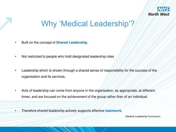 Why 'Medical Leadership'?