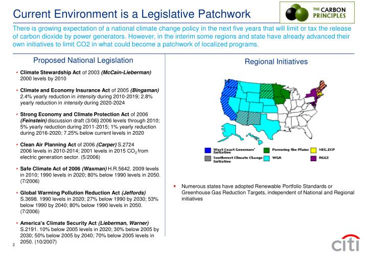 There is growing expectation of a national climate change policy in the next five years that will limit or tax the release of carbon dioxide by power generators. However, in the interim some regions and state have already advanced their own initiatives to limit CO2 in what could become a patchwork of localized programs.
