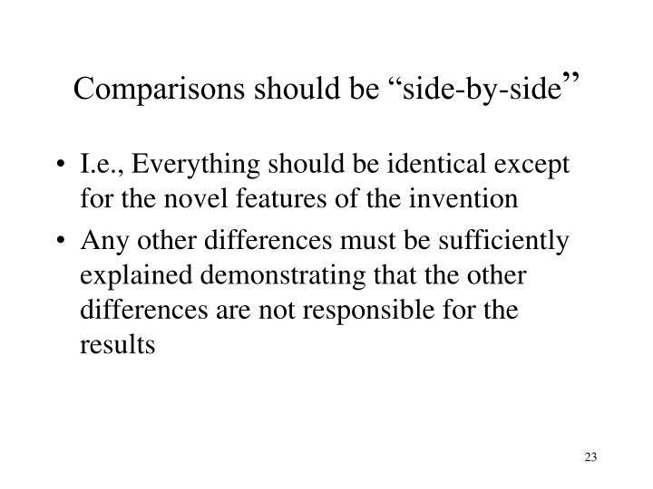 """Comparisons should be """"side-by-side"""