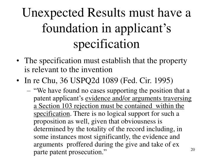 Unexpected Results must have a foundation in applicant's specification