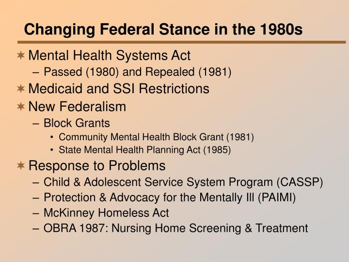 Changing Federal Stance in the 1980s
