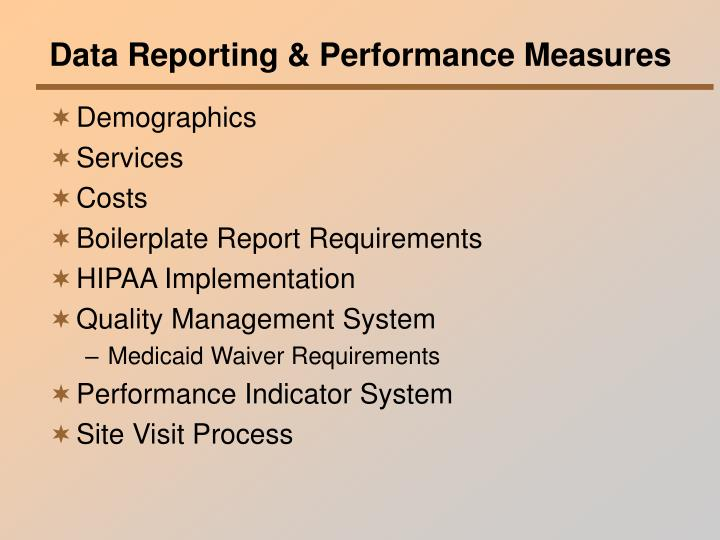 Data Reporting & Performance Measures