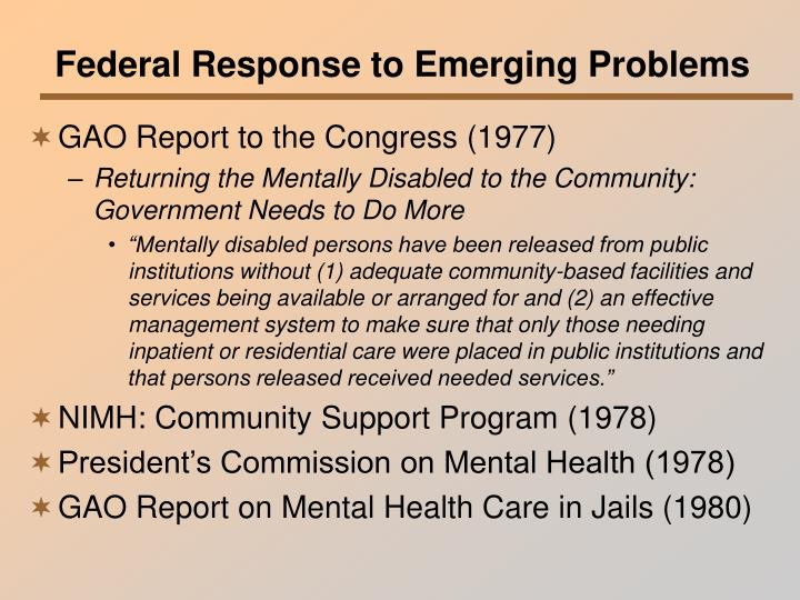 Federal Response to Emerging Problems