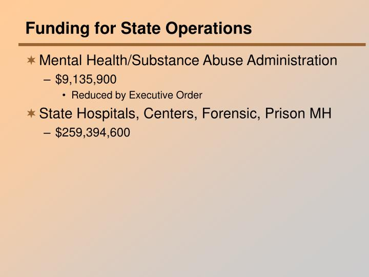 Funding for State Operations