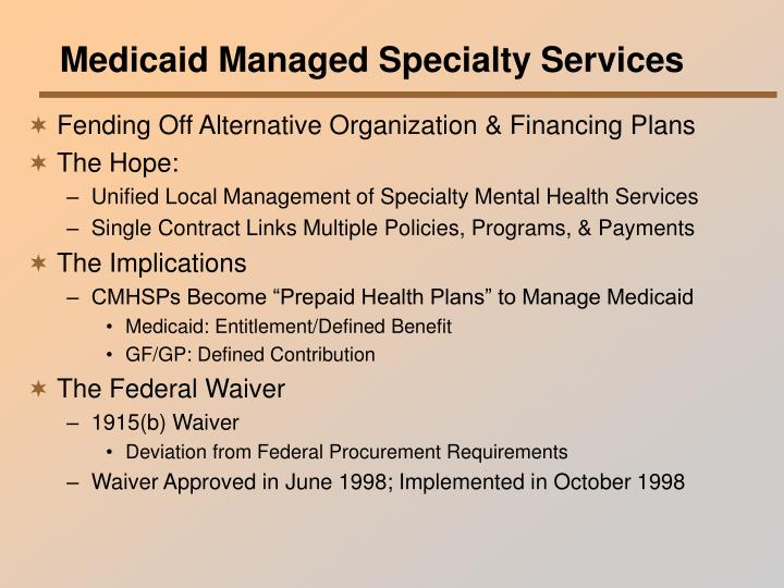 Medicaid Managed Specialty Services