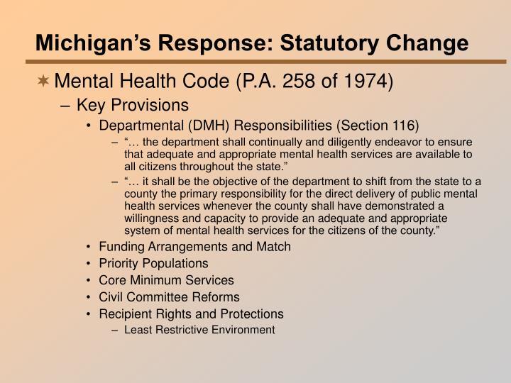 Michigan's Response: Statutory Change
