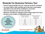 rewards for business partners too