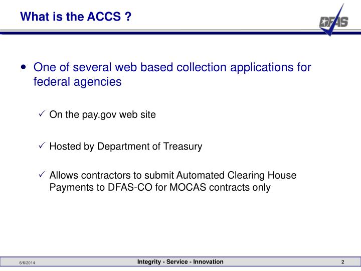 What is the ACCS ?