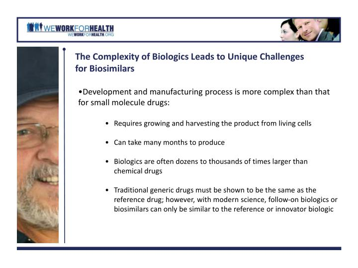 The Complexity of Biologics Leads to Unique Challenges