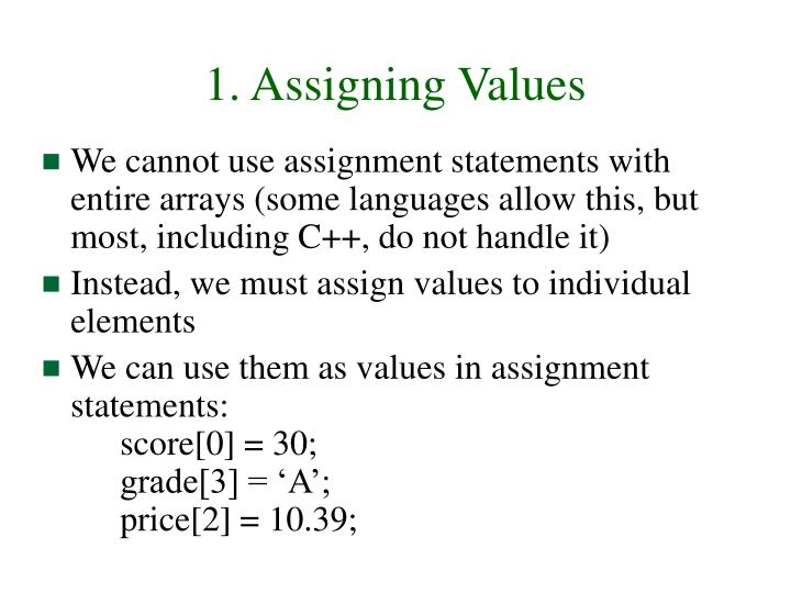 1. Assigning Values