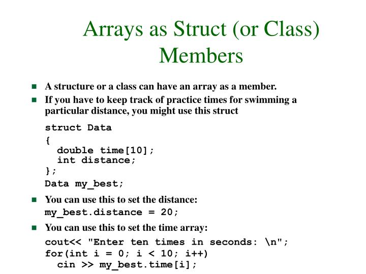Arrays as Struct (or Class) Members