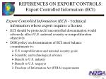 references on export controls export controlled information eci