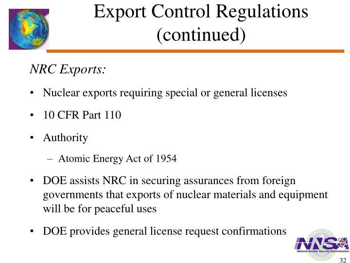 Export Control Regulations (continued)