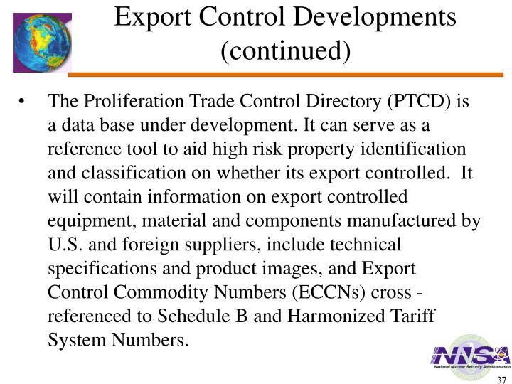 Export Control Developments  (continued)