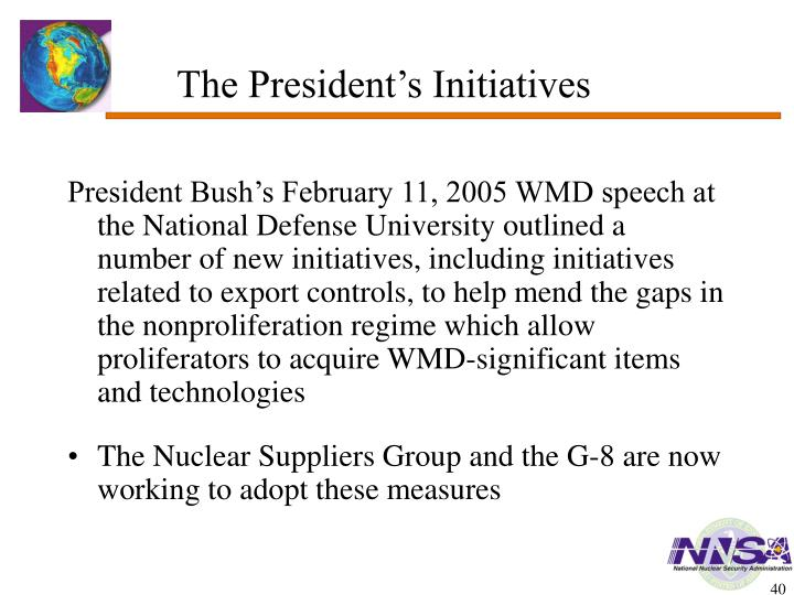 The President's Initiatives