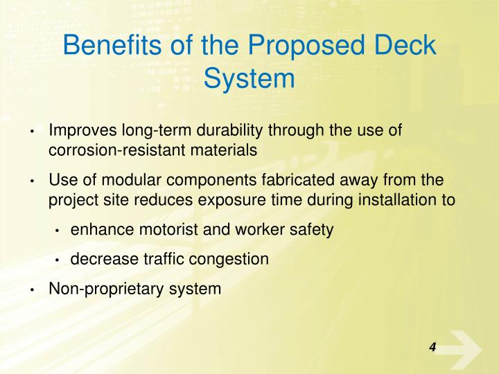 Benefits of the Proposed Deck