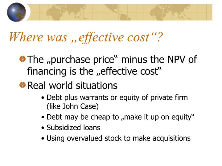 """Where was """"effective cost""""?"""