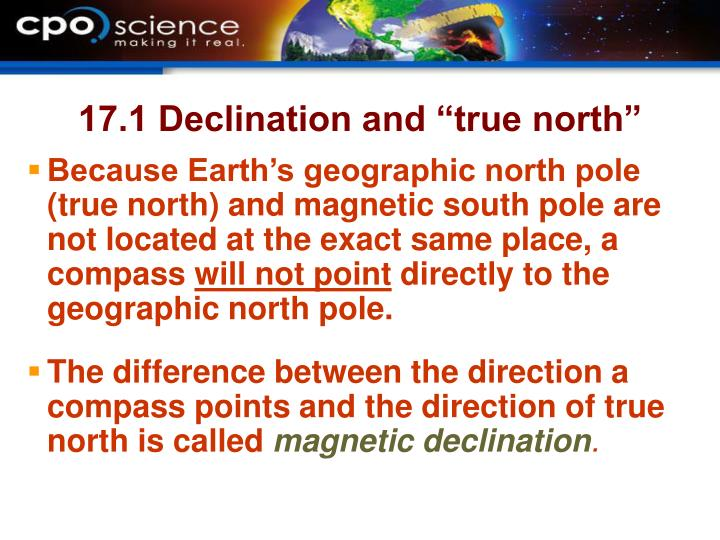 """17.1 Declination and """"true north"""""""
