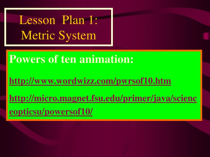 Lesson  Plan 1:                          Metric System