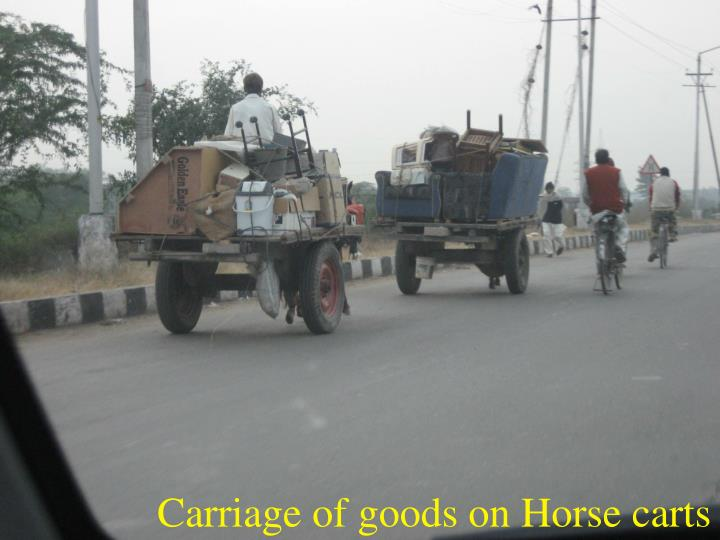 Carriage of goods on Horse carts